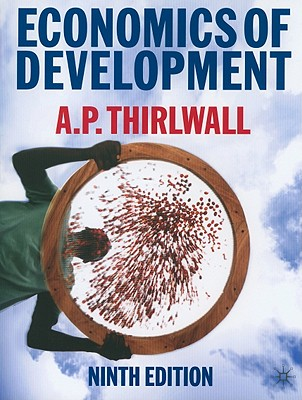 Economics of Development By Thirlwall, A. P.
