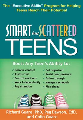 Smart but Scattered Teens By Guare, Richard/ Dawson, Peg/ Guare, Colin
